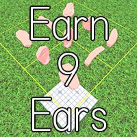 Earn 9 Ears